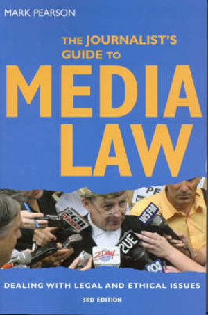 Cover of The Journalist's Guide to Media Law Dealing with legal and ethical issues