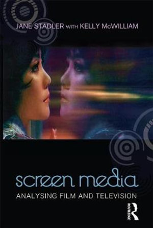 Cover of Screen Media Analysing Film and Television
