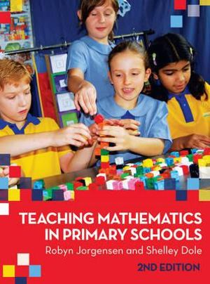 Cover of Teaching Mathematics in Primary Schools