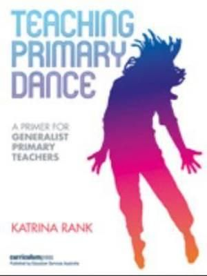 Cover of Teaching Primary Dance
