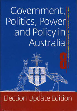 Cover of Government, Politics, Power and Policy in Australia