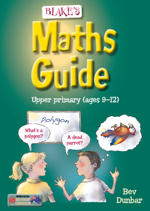 Cover of Blake's Maths Guide for Upper Primary Students