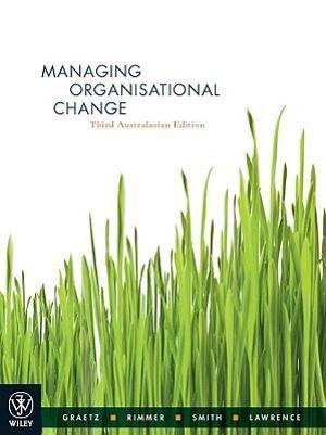 Cover of Managing Organisational Change Third Australasian Edition
