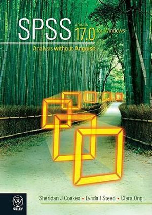 Cover of Spss: Analysis Without Anguish Using SPSS Version 17. 0 for ...