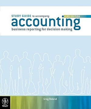 Cover of Accounting Business Reporting for Decision Making 3E Study Guide