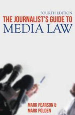 Cover of The Journalist's Guide to Media Law
