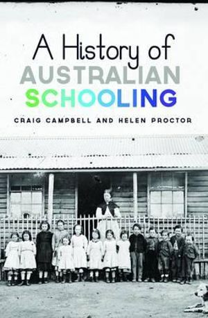 Cover of A History of Australian Schooling