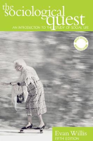 Cover of The Sociological Quest An introduction to the study of social life