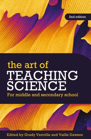 Cover of The Art of Teaching Science For middle and secondary school