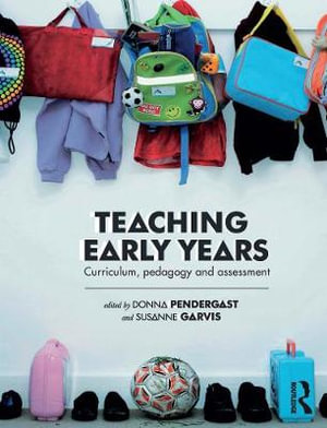 Cover of Teaching Early Years Curriculum, pedagogy and assessment