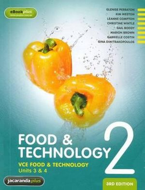 Cover of Vce Food and Technology - Units 3 and 4