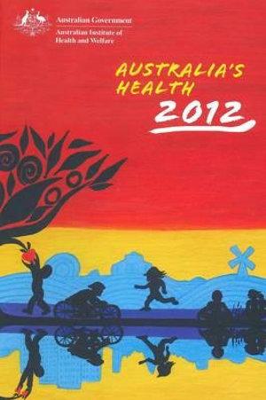 Cover of Australia's Health 2012