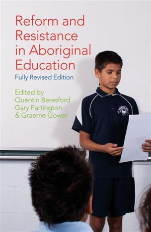 Cover of Reform and Resistance in Aboriginal Education