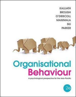 Cover of Organisational Behaviour: An Psychological Perspective for the Asia-Pacific