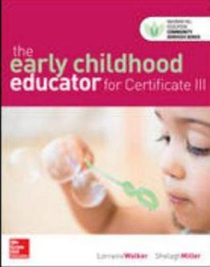 Cover of The Early Childhood Educator for Certificate III