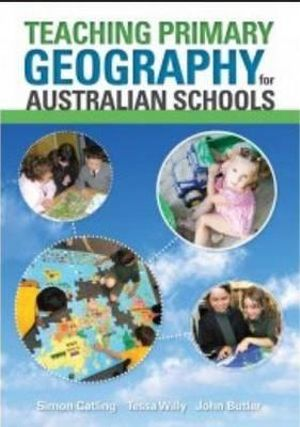 Cover of Teaching Primary Geography for Australian Schools