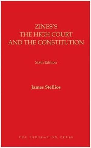 Cover of Zines's the High Court and the Constitution