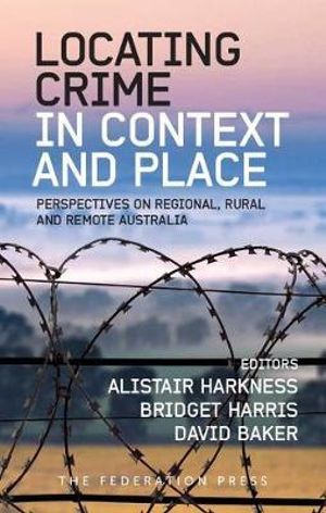 Cover of Locating Crime in Context and Place