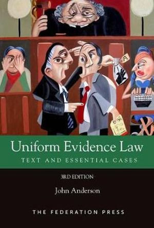 Cover of Uniform Evidence Law (3rd Ed)
