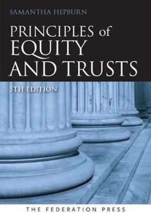 Cover of Principles of Equity and Trusts 5th Ed