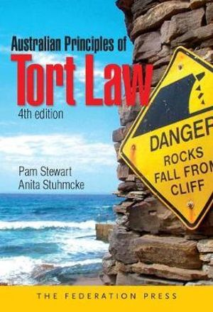 Cover of Australian Principles of Tort Law (4th Ed)