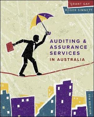 Cover of AUDITING & ASSURANCE SERVICES IN AUSTRALIA 7E