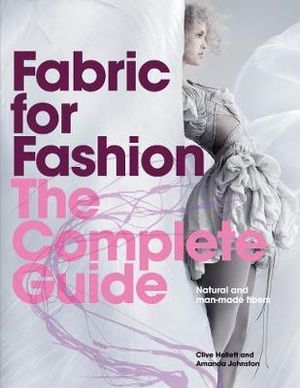 Cover of Fabric for Fashion: The Complete Guide