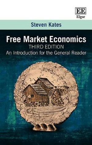 Cover of Free Market Economics, Third Edition