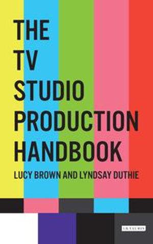 Cover of The TV Studio Production Handbook