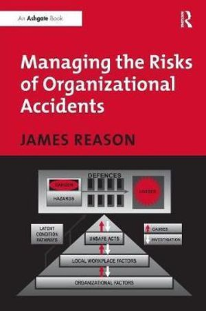Cover of Managing the Risks of Organizational Accidents