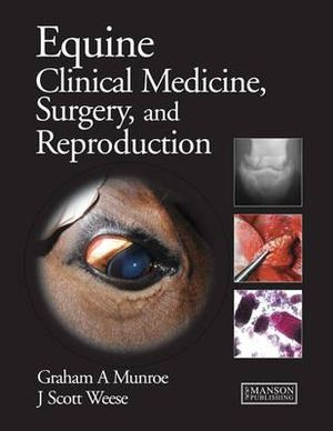 Cover of Equine Clinical Medicine, Surgery and Reproduction