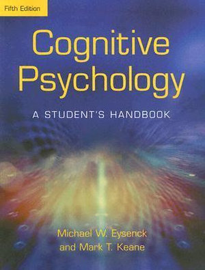 Cover of Cognitive Psychology: A Student's Handbook