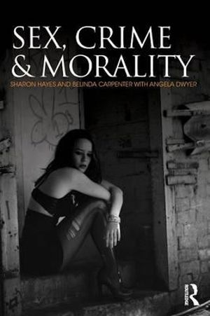Cover of Sex, Crime and Morality