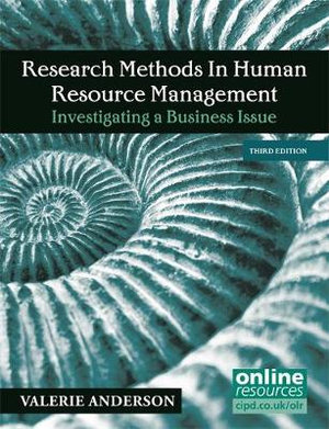Cover of Research Methods in Human Resource Management: Investigating a Business Issue