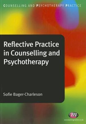 Cover of Reflective Practice in Counselling and Psychotherapy