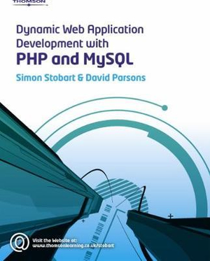 Cover of Dynamic Web Application Development Using PHP and MySQL