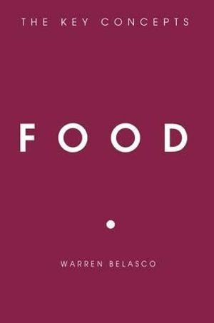 Cover of Food: The Key Concepts (The Key