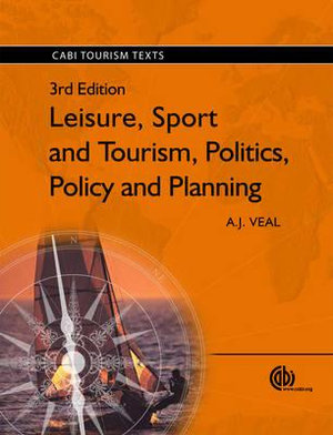Cover of Leisure, Sport and Tourism, Politics, Policy and Planning