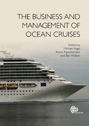 Cover of The Business and Management of Ocean Cruises
