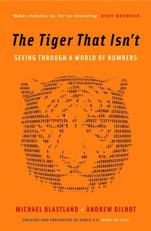 Cover of The Tiger That Isn't Seeing Through a World of Numbers