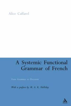 Cover of A Systemic Functional Grammar of French