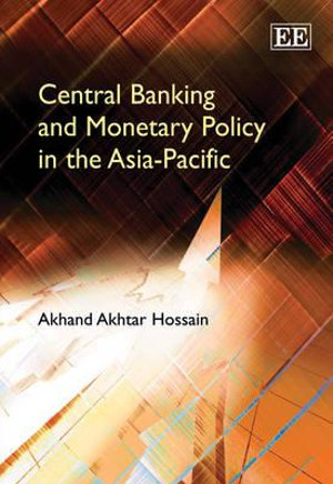 Cover of Central Banking and Monetary Policy in the Asia-Pacific