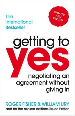 Cover of Getting To Yes Negotiating An Agreement Without Giving In