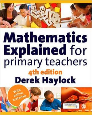 Cover of Mathematics Explained for Primary Teachers 4ed