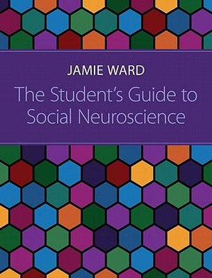 Cover of The Student's Guide to Social Neuroscience