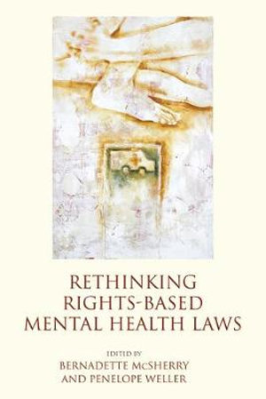 Cover of Rethinking Rights-Based Mental Health Laws