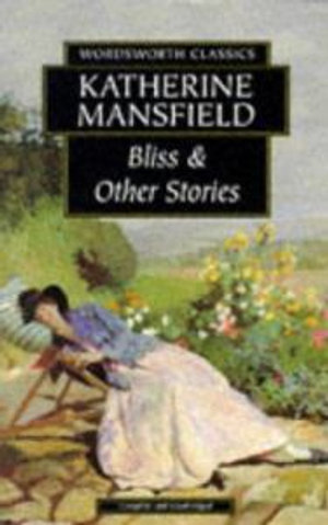 Cover of Bliss and Other Stories