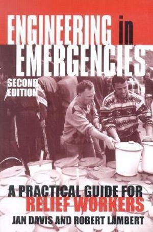 Cover of Engineering in Emergencies