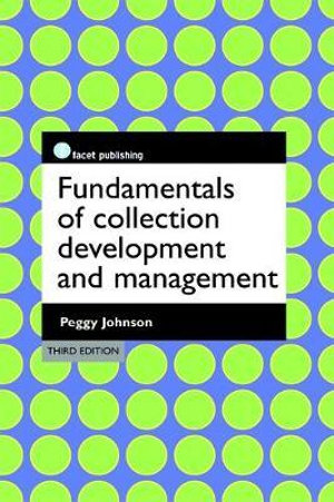 Cover of Fundamentals of Collection Development and Management
