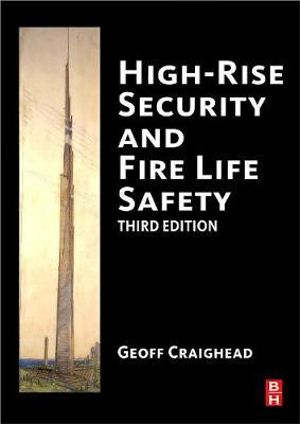 Cover of High-Rise Security and Fire Life Safety, Third Edition